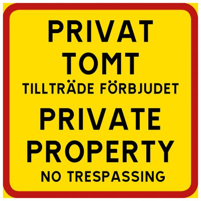 privat tomt private property skylt no trespassing