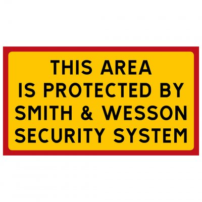 This area is protected by Smith & Wesson security system revolver vapen pistol skylt varningsskylt