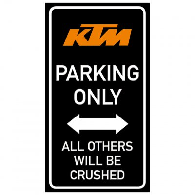 parkering KTM endast parking funny sign crushed krossa