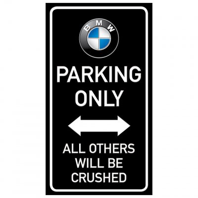 parkering BMW endast parking funny sign crushed krossa rolig
