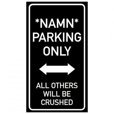 parkering eget namn endast parking funny sign crushed krossa rolig