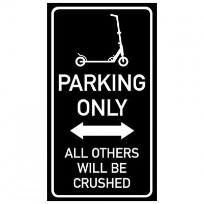 Kickbike parkering endast parking funny sign crushed krossa rolig