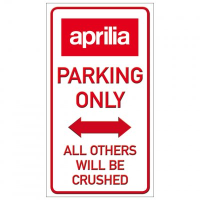 Aprilia parkering endast parking funny sign crushed krossa rolig