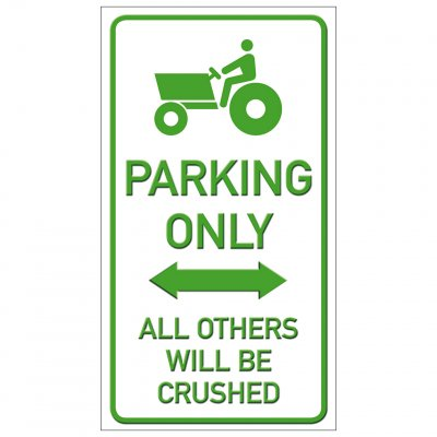 Traktor parkering endast parking funny sign crushed krossa rolig